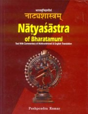 Natyasastra of Bharatamuni : Text with Commentary of Abhinavbharati & English Translation, 4 Vols., M.M. Ghosh, Ed. Introd. + Index. Pushpendra Kumar, MUSIC Books, Vedic Books
