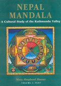 Nepal Mandala: A Cultural Study of the Kathmandu Valley (In 2 Volumes)