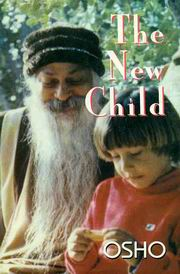The New Child, Osho, JUST ARRIVED Books, Vedic Books