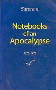Notebooks of an Apocalypse - Volume 1, Satprem, MASTERS Books, Vedic Books