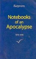 Notebooks of an Apocalypse - Volume 1