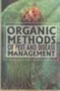 Organic Methods of Pest & Disease Management