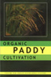 Organic Paddy Cultivation, K. Vijayalakshmi et al, ORGANIC FARMING Books, Vedic Books