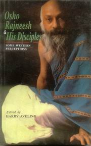 Osho Rajneesh and His Disciples: Some Western Perceptions, Harry Aveling, MASTERS Books, Vedic Books