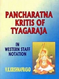 Pancharatna Kritis of Tyagaraja: In Western Staff Notation