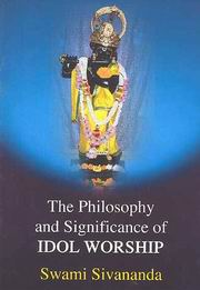 Philosophy and Significance of Idol Worship, Swami Sivananda, MASTERS Books, Vedic Books