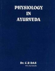 Physiology In Ayurveda, Dr. C. R. Das, AYURVEDA Books, Vedic Books