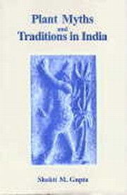 Plant Myths and Traditions in India, Shakti M. Gupta, PLANTS Books, Vedic Books