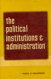 Political Institutions and Administration, P.B. Udgaonkar, M TO Z Books, Vedic Books ,