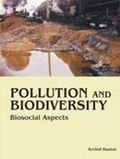 Pollution and Biodiversity: Biosocial Aspects