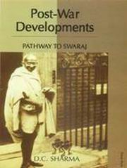 Post-War Developments: Pathway to Swaraj (2 vols. set), D.C. Sharma, HISTORY Books, Vedic Books