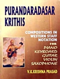 Purandaradasar Krithis: Compositions in Western Staff Notation