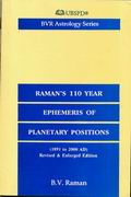 Raman's 110 Year Ephemeris of Planetary Positions