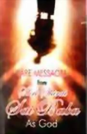 Rare Messages from Shri Shirdi Sai Baba as God, Yogi Mk Spencer, MASTERS Books, Vedic Books