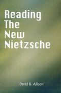Reading the New Nietzche