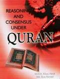 Reasoning and Consensus Under Quran