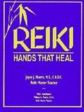 Reiki: Hands That Heal