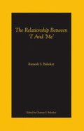 "The Relationship between ""I"" and ""Me"""