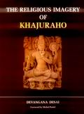 The Religious Imagery of Khajuraho