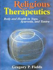 Religious Therapeutics, Gregory Fields, AYURVEDA Books, Vedic Books