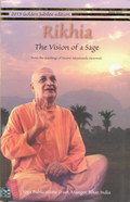 Rikhia: The Vision of a Sage (From the teaching of Swami Satyananda Saraswati)