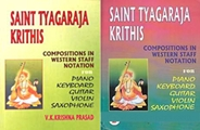 Saint Tyagaraja Krithis: Compositions in Western Staff Notation (2 Volumes)