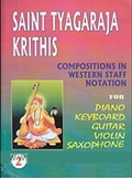 Saint Tyagaraja Krithis: Compositions in Western Staff Notation (Volume 2)