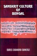 Sanskrit Culture of Bengal