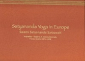 Satyananda Yoga in Europe (Vol. 1)