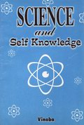 Science and Self Knowledge