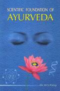 Scientific Foundation Of Ayurveda