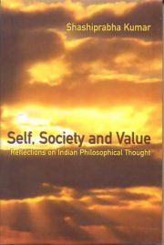 Self, Society, and Value, Shashiprabha Kumar, M TO Z Books, Vedic Books ,