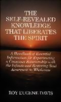 The Self-Revealed Knowledge that Liberates the Spirit