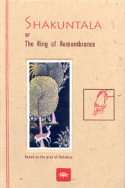 Shakuntala or The Ring of Remembrance, Christine Devin, ARTS Books, Vedic Books