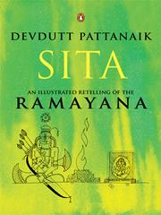 Sita: An Illustrated Retelling of Ramayana, Devdutt Pattanaik, THE RAMAYANA Books, Vedic Books