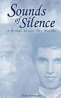 Sounds Of Silence: A Bridge Across Two Worlds