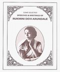 Speeches & Writings of Rukmini Devi Arundale - 2 Volumes