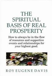 The Spiritual Basis of Real Prosperity, Roy Eugene Davis, INSPIRATION Books, Vedic Books