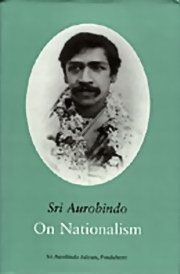 On Nationalism: Selected Writings and Speeches, Sri Aurobindo, MASTERS Books, Vedic Books