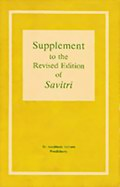 Supplement to the Revised Edition of Savitri - Edited by Sri Aurobindo Archives and Research Library