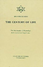 The Century of Life: The Nitishataka of Bhartrihari freely rendered into English verse by Sri Aurobindo, Sri Aurobindo, MASTERS Books, Vedic Books