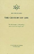 The Century of Life: The Nitishataka of Bhartrihari freely rendered into English verse by Sri Aurobindo
