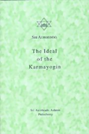 The Ideal of the Karmayogin, Sri Aurobindo, MASTERS Books, Vedic Books