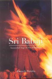 Sri Babaji: Immortal Yogi of the Himalayas, Romola Butalia, MASTERS Books, Vedic Books