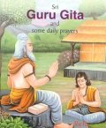 Sri Guru Gita and Some daily Prayers