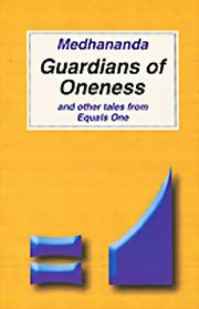 Guardians of Oneness and other Tales from Equals One, Medhananda, MASTERS Books, Vedic Books