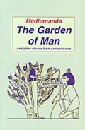 The Garden of Man and other stories from ancient times