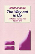 The Way Out is Up and other Stories from Equals One