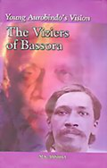 Young Aurobindo's Vision: The Viziers of Bassora