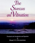The Stanzas on Vibration: The Spandakarika with Four Commentaries